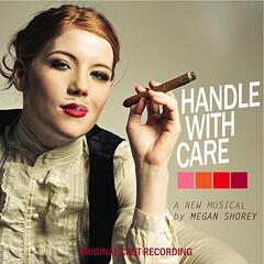 Handle with Care (Original Cast Recording)