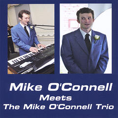 Mike O'Connell Meets the Mike O'Connell Trio
