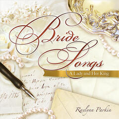 Bride Songs - A Lady and Her King