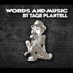 Words and Music by Tage Plantell
