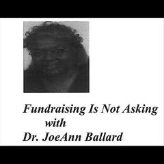 Fundraising Is Not Asking