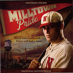 Milltown Pride (Original Soundtrack)