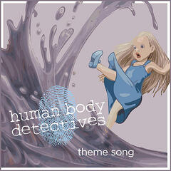 Human Body Detectives Theme Song