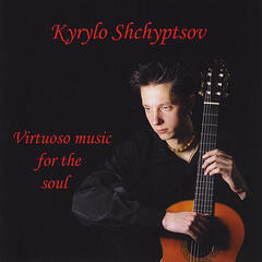 Virtuoso music for the soul