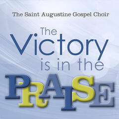 The Victory Is in the Praise