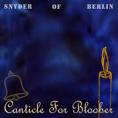 Canticle for Bloober