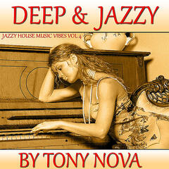 Jazzy House Music Vibes, Vol. 4: Deep & Jazzy