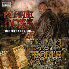 I See Dead People, Vol.1 (Hosted By DJ K-Sic)