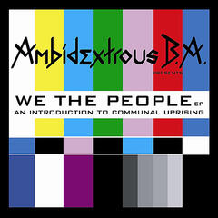 We the People EP (An Introduction to Communal Uprising)