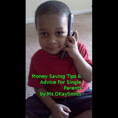 Money Saving Tips & Advice for Single Parents