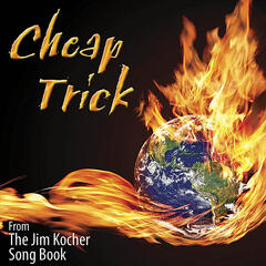 Cheap Trick (From the Jim Kocher Songbook)