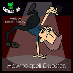 How to Spell Dubstep (Soundtrack)