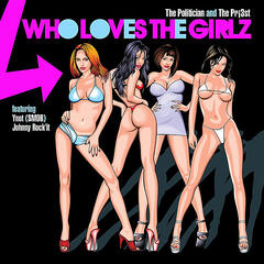 Who Loves the Girlz (feat. Ynot & Johnny Rock'it)