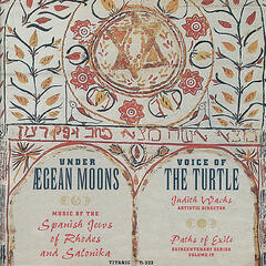 Under Aegean Moons: Music of the Spanish Jews of Rhodes and Salonika