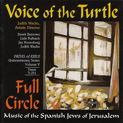 Full Circle: Music of the Spanish Jews of Jerusalem