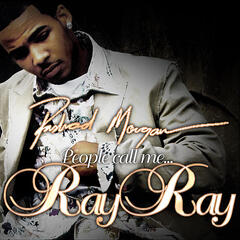 People Call Me Ray Ray