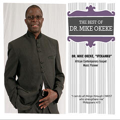 The Best of Dr. Mike Okeke