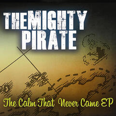 The Calm That Never Came EP