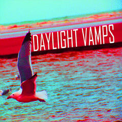 Daylight Vamps