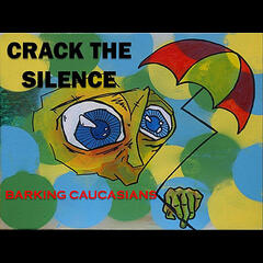 Crack the Silence (feat. Produced By Elon Eisenberg for Double-E Productions)