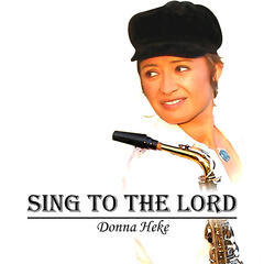 Sing to the Lord (a New Song)