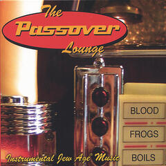 The Passover Lounge (Instrumental Jew Age Music)