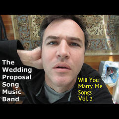 Will You Marry Me Songs, Vol. 3
