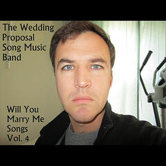 Will You Marry Me Songs, Vol. 4