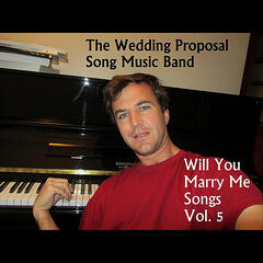 Will You Marry Me Songs, Vol. 5