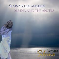 Silvina and the Angels (Silvina Y Los Angeles)
