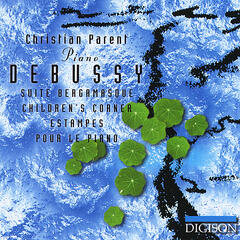 Debussy: Suite bergamasque, Children's corner, Estampes, Pour le piano