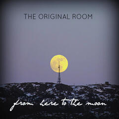 From Here To The Moon