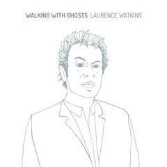 Walking With Ghosts