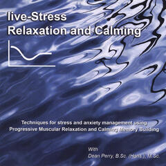 Live-Stress Relaxation and Calming