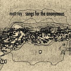Songs for the Anonymous