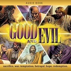 Good and Evil: Graphic Novel