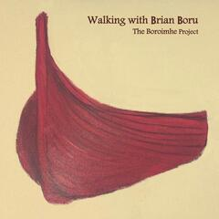Walking With Brian Boru