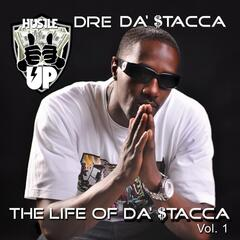 The Life of Da' Stacca, Vol. 1
