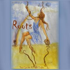 Roots (feat. Mark Engler)