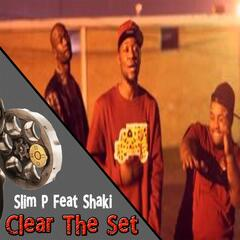 Clear the Set (feat. Shaki)