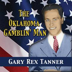 The Oklahoma Gamblin' Man