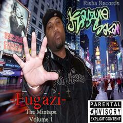 Fugazi the Mixtape, Vol. I