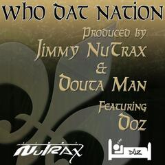 Who Dat Nation (feat. Doz)