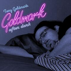 Goldmark After Dark