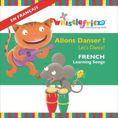 Allons Danser! (Let's Dance!) [French Learning Songs]