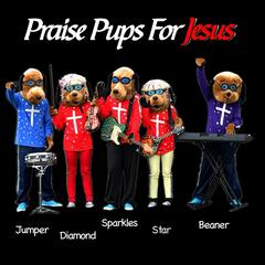 Praise Pups for Jesus