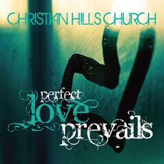 Perfect Love Prevails