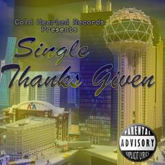 Thanks Given (feat. Old Skool T & $olo)