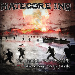 No Hope No Escape, Vol. 1 (Welcome to My War)