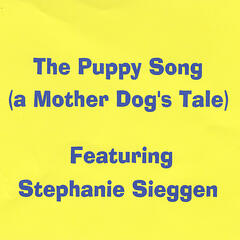 The Puppy Song (A Mother Dog's Tale)